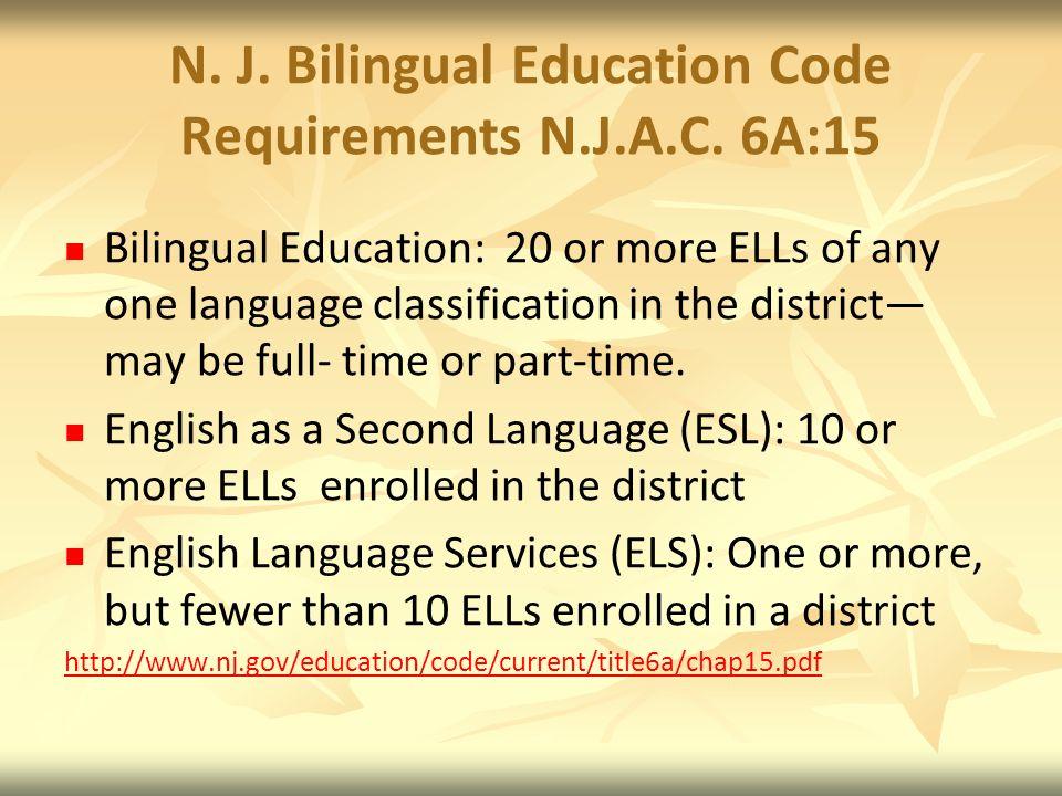 N.J. Bilingual Education Code Requirements N.J.A.C.