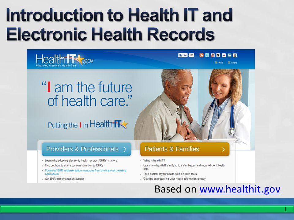1 Based on www.healthit.govwww.healthit.gov