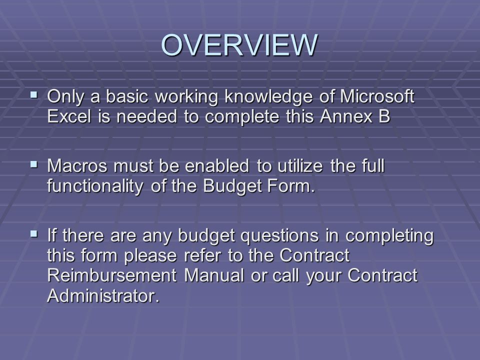SUBMISSION Annex B must be submitted with a signature (on the Contract Information Form) Annex B must be submitted with a signature (on the Contract Information Form) You must click on Print Annex B to print the report.