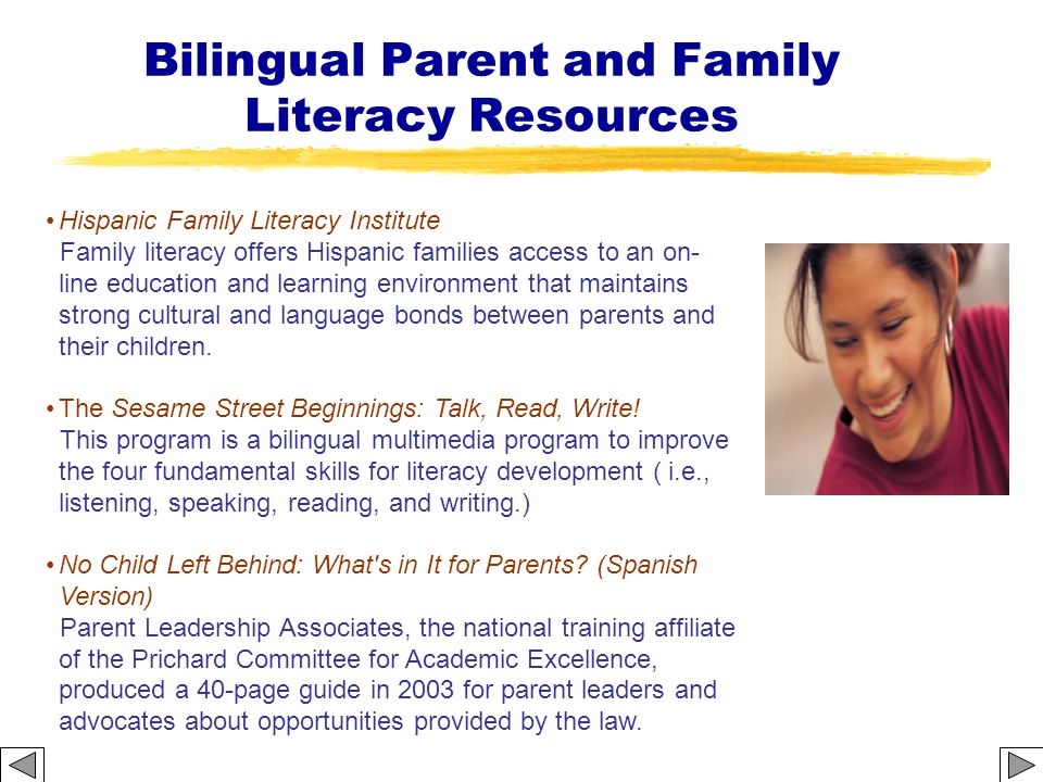 Bilingual Parent and Family Literacy Resources Hispanic Family Literacy Institute Family literacy offers Hispanic families access to an on- line educa