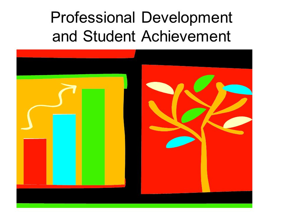 Professional Development and Student Achievement