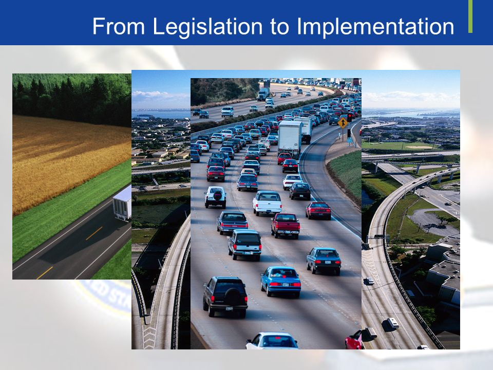 From Legislation to Implementation