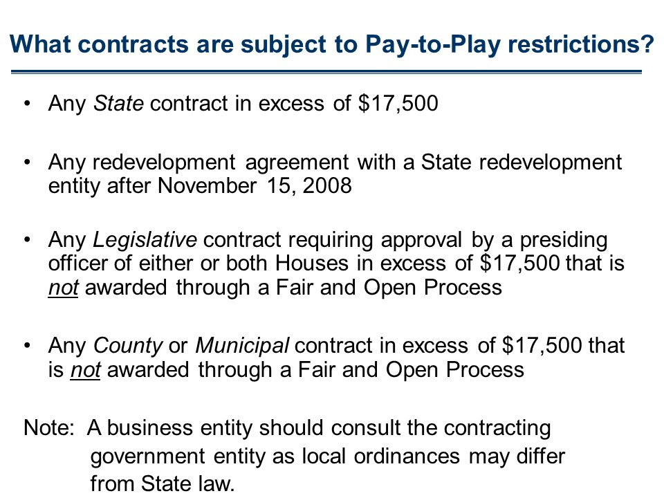 What contracts are subject to Pay-to-Play restrictions.