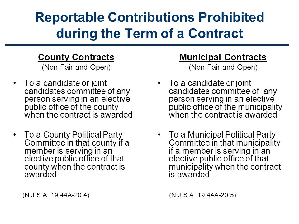 Reportable Contributions Prohibited during the Term of a Contract County Contracts (Non-Fair and Open) To a candidate or joint candidates committee of