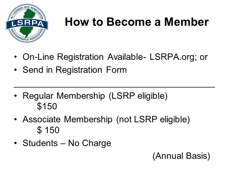 How to Become a Member On-Line Registration Available- LSRPA.org; or Send in Registration Form ________________________________________ Regular Member