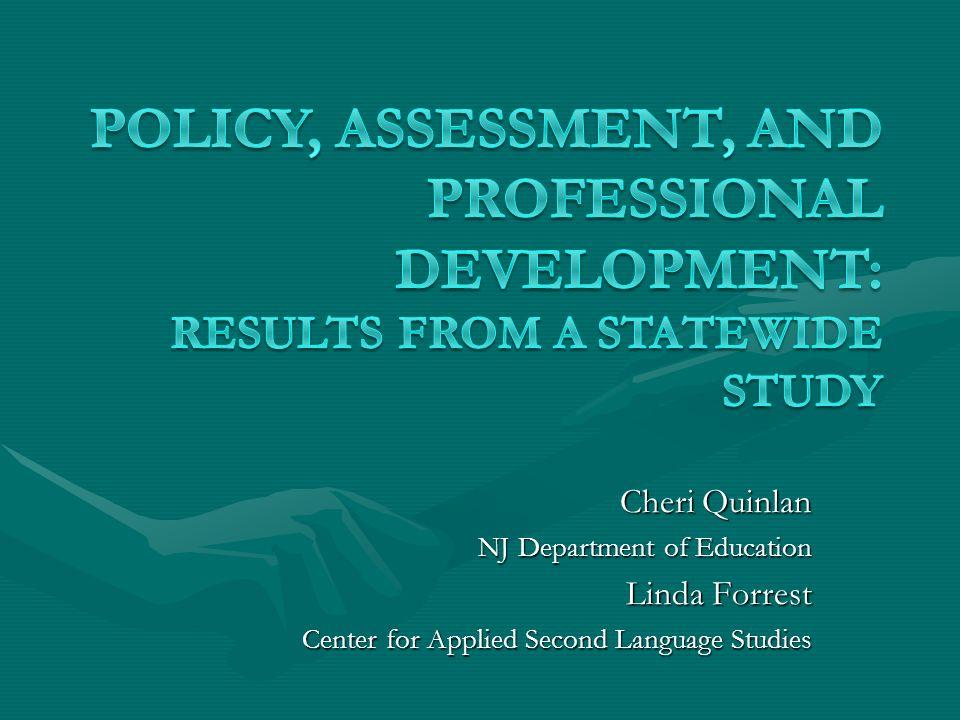 Cheri Quinlan NJ Department of Education Linda Forrest Center for Applied Second Language Studies