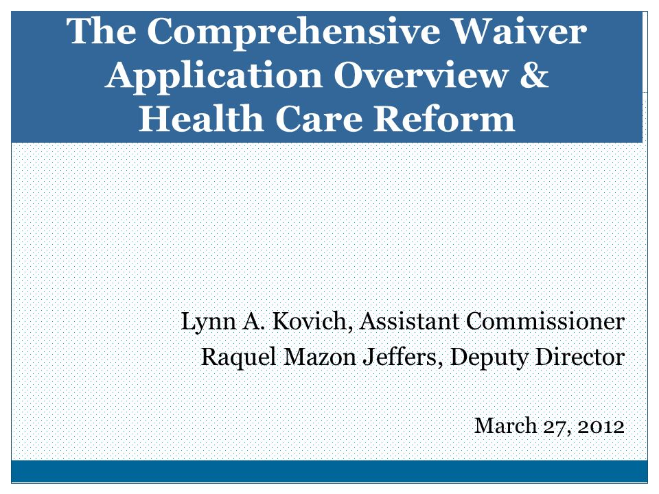 NJ-DHS 3-2012 What Does Medicaid Waiver Mean for Behavioral Health Services.