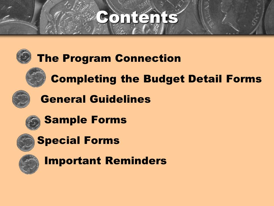Completing the Forms The budget detail forms are designed to link project activities to requested costs and to provide the cost basis for each estimated cost.
