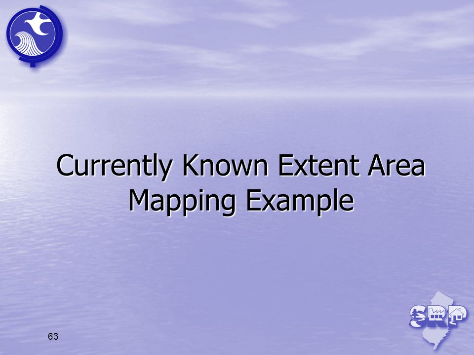 Currently Known Extent Area Mapping Example 63