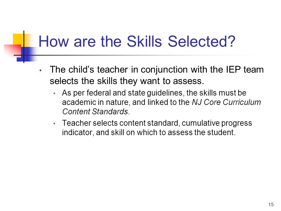 15 How are the Skills Selected.