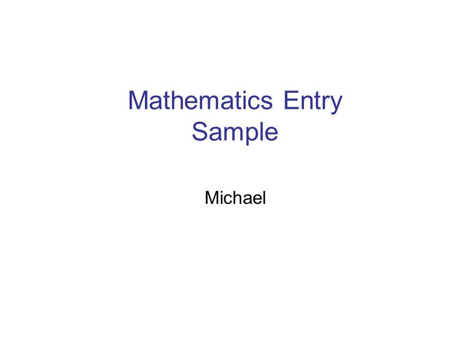 Mathematics Entry Sample Michael