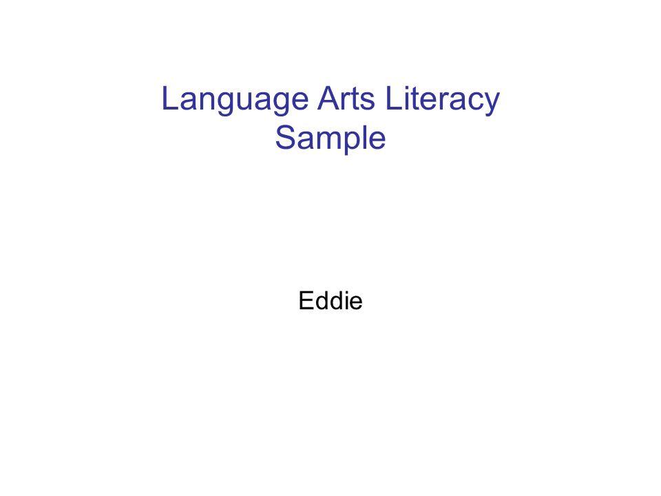 Language Arts Literacy Sample Eddie