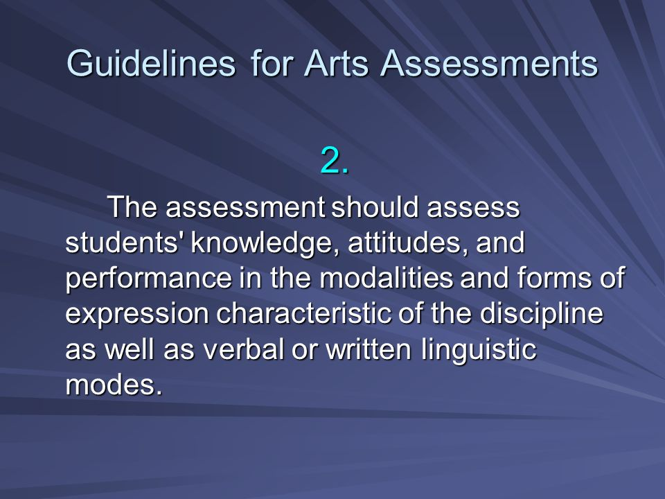 Guidelines for Arts Assessments 3.