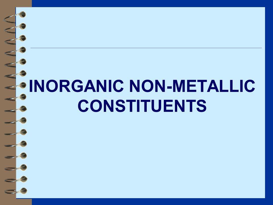INORGANIC NON-METALLIC CONSTITUENTS