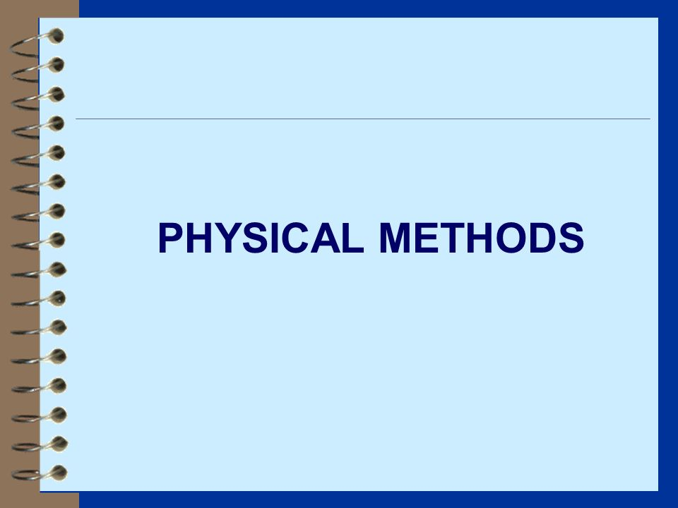 PHYSICAL METHODS
