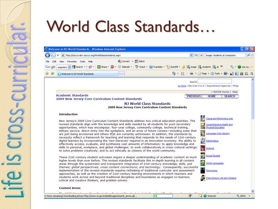 World Class Standards…