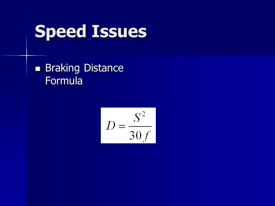 Speed Issues Braking Distance Formula Braking Distance Formula