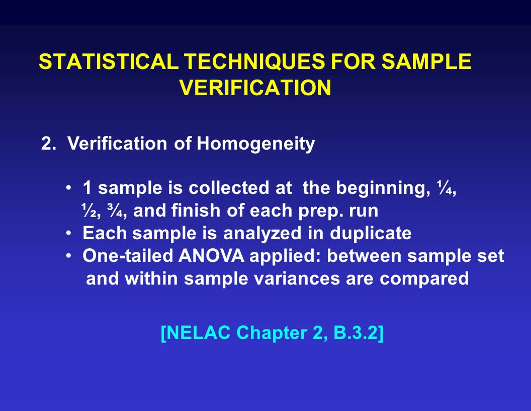 STATISTICAL TECHNIQUES FOR SAMPLE VERIFICATION 1.