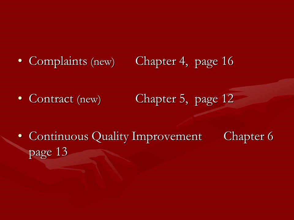 Complaints (new) Chapter 4, page 16Complaints (new) Chapter 4, page 16 Contract (new) Chapter 5, page 12Contract (new) Chapter 5, page 12 Continuous Q