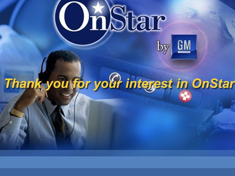 Thank you for your interest in OnStar