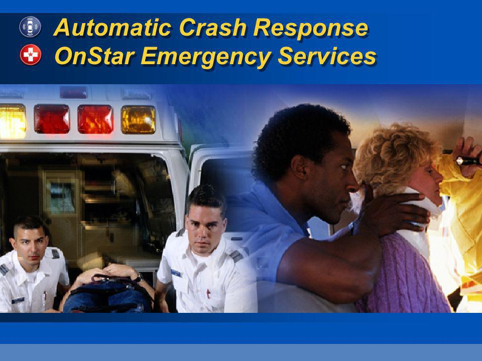 Automatic Crash Response OnStar Emergency Services