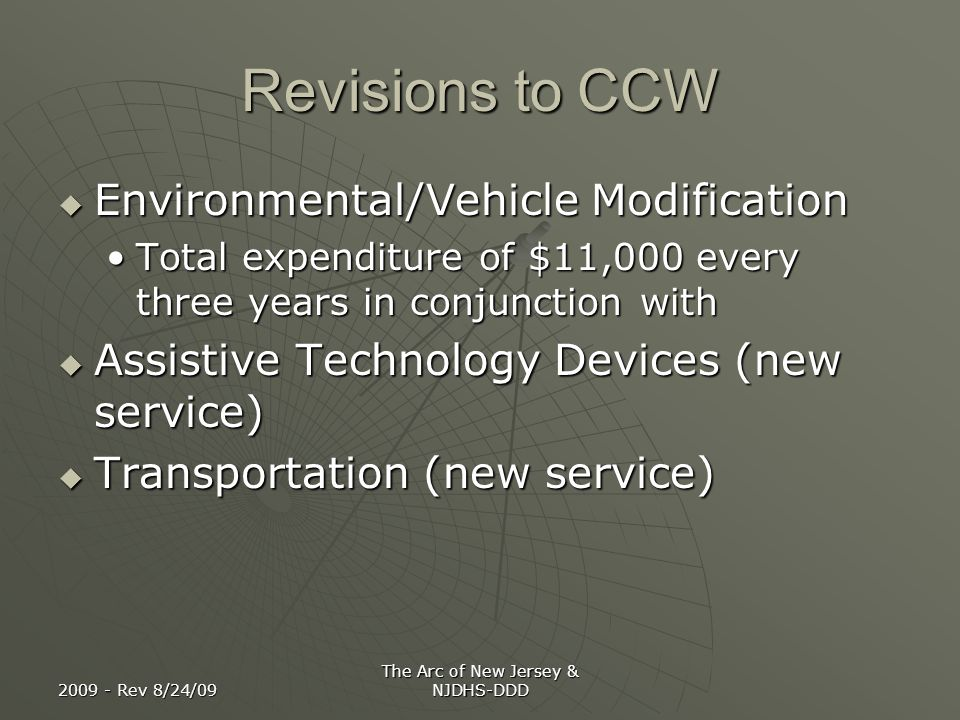 2009 - Rev 8/24/09 The Arc of New Jersey & NJDHS-DDD Revisions to CCW Environmental/Vehicle Modification Environmental/Vehicle Modification Total expe