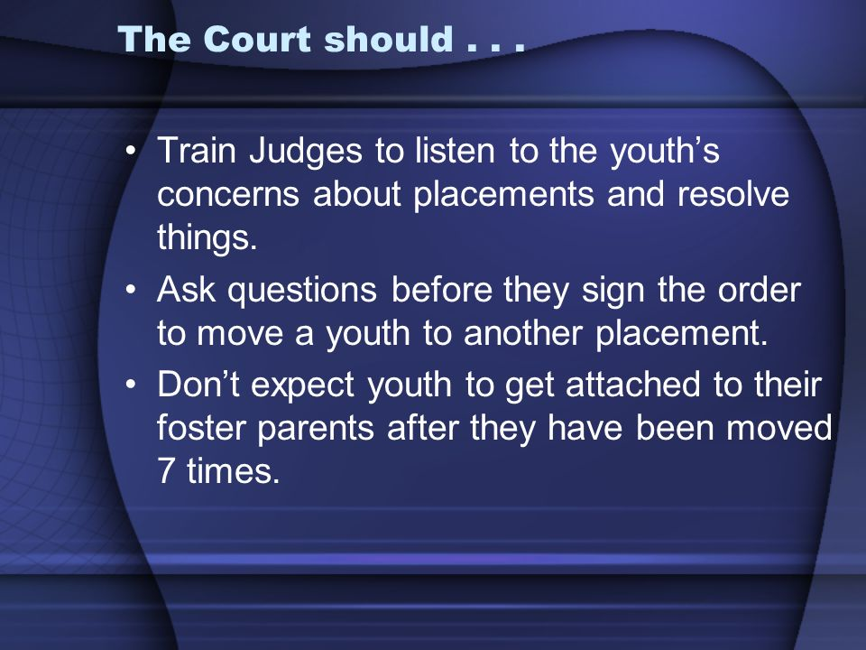 The Court should...