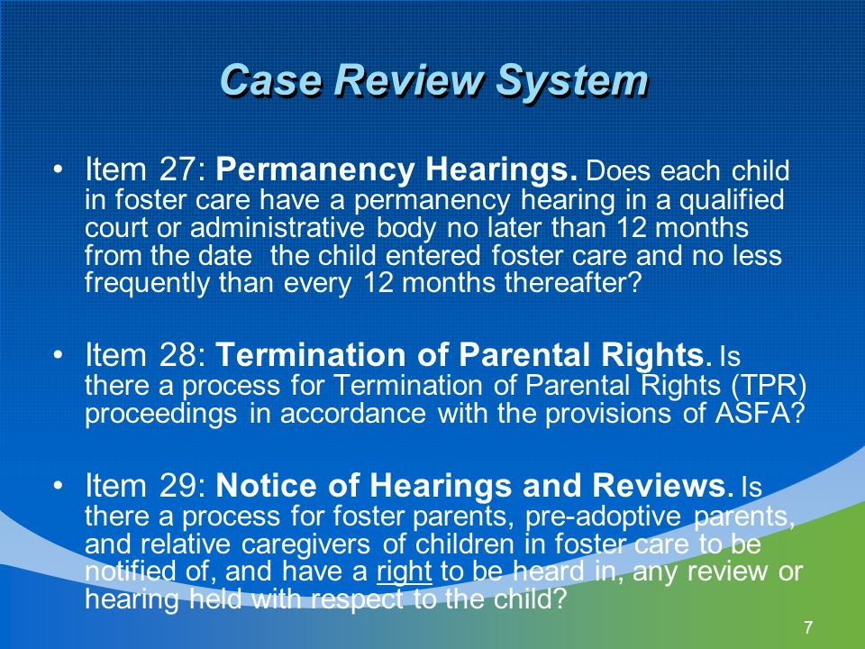 7 Case Review System Item 27: Permanency Hearings.
