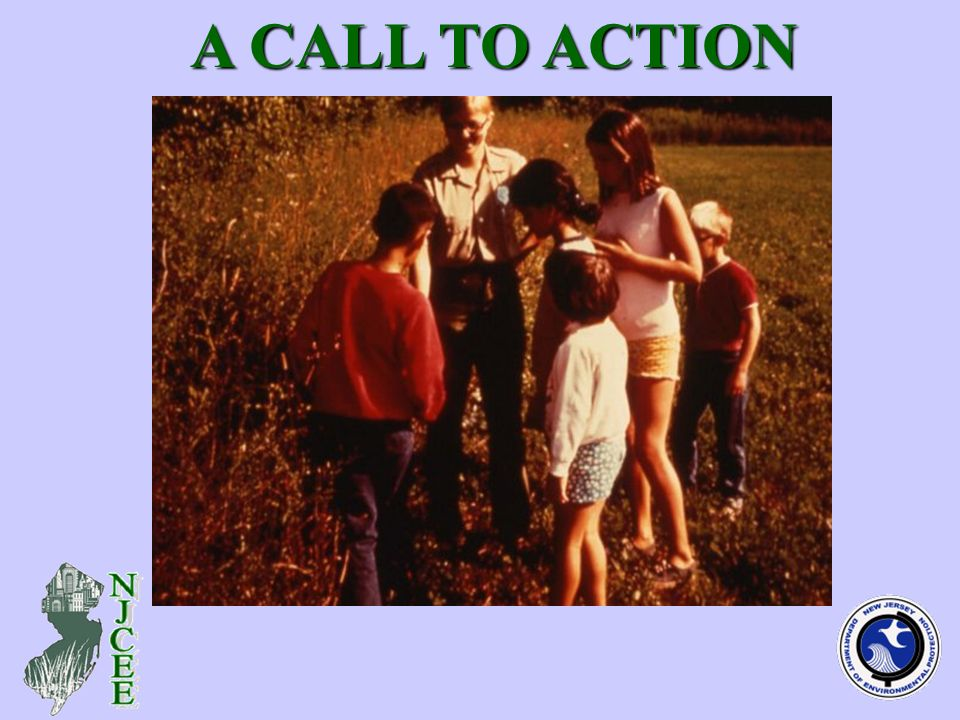 (interpretive program, family - photo) A CALL TO ACTION A CALL TO ACTION