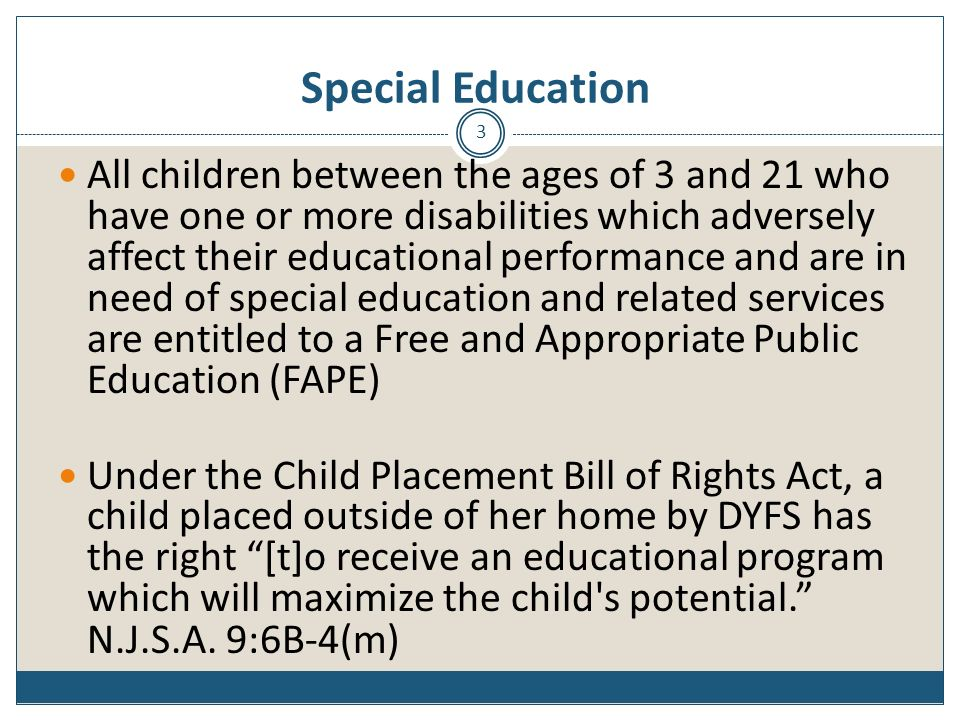 Early Intervention – IFSP Components Childs current functioning Familys concerns Needs and resources of child and family All services child/family need (initiation, method, frequency and duration) Identify natural environment Natural Environment is home or other setting in which children without disabilities participate Expected outcomes 6-month reviews and annual re-evaluation Transition plan 44
