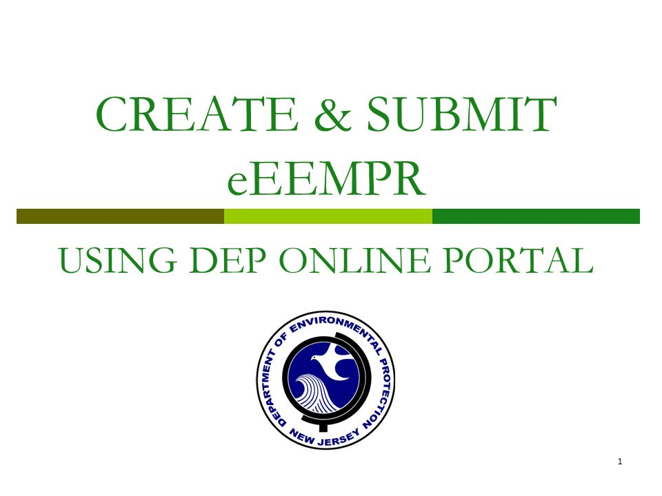 1 CREATE & SUBMIT eEEMPR USING DEP ONLINE PORTAL