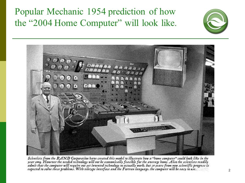 2 Popular Mechanic 1954 prediction of how the 2004 Home Computer will look like.