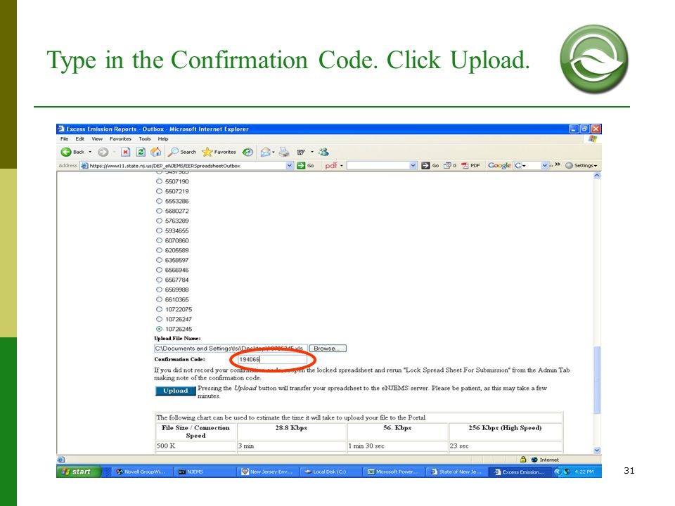 31 Type in the Confirmation Code. Click Upload.