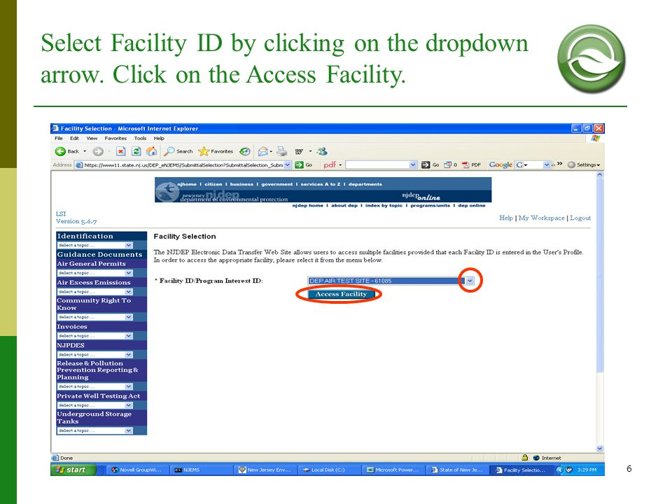 6 Select Facility ID by clicking on the dropdown arrow. Click on the Access Facility.