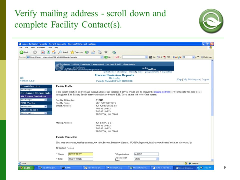 9 Verify mailing address - scroll down and complete Facility Contact(s).