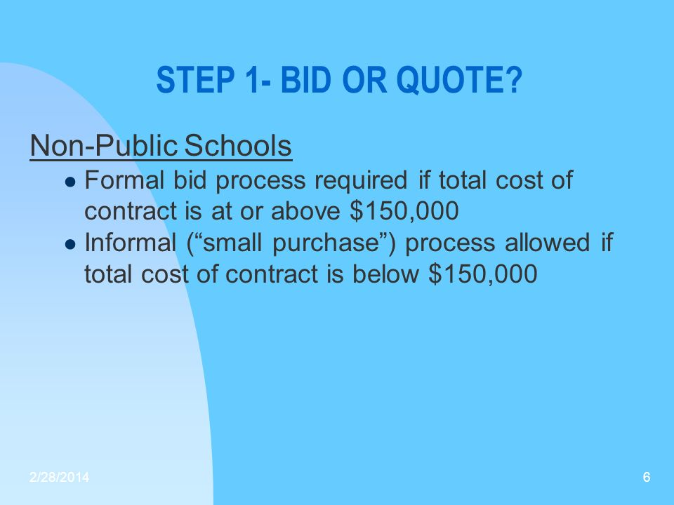 STEP 1: BID OR QUOTE.