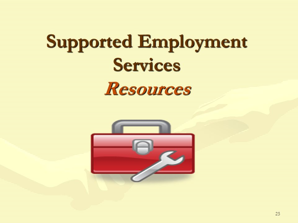 25 Supported Employment Services Resources