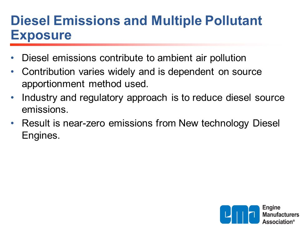 Diesel Emissions and Multiple Pollutant Exposure Diesel emissions contribute to ambient air pollution Contribution varies widely and is dependent on s