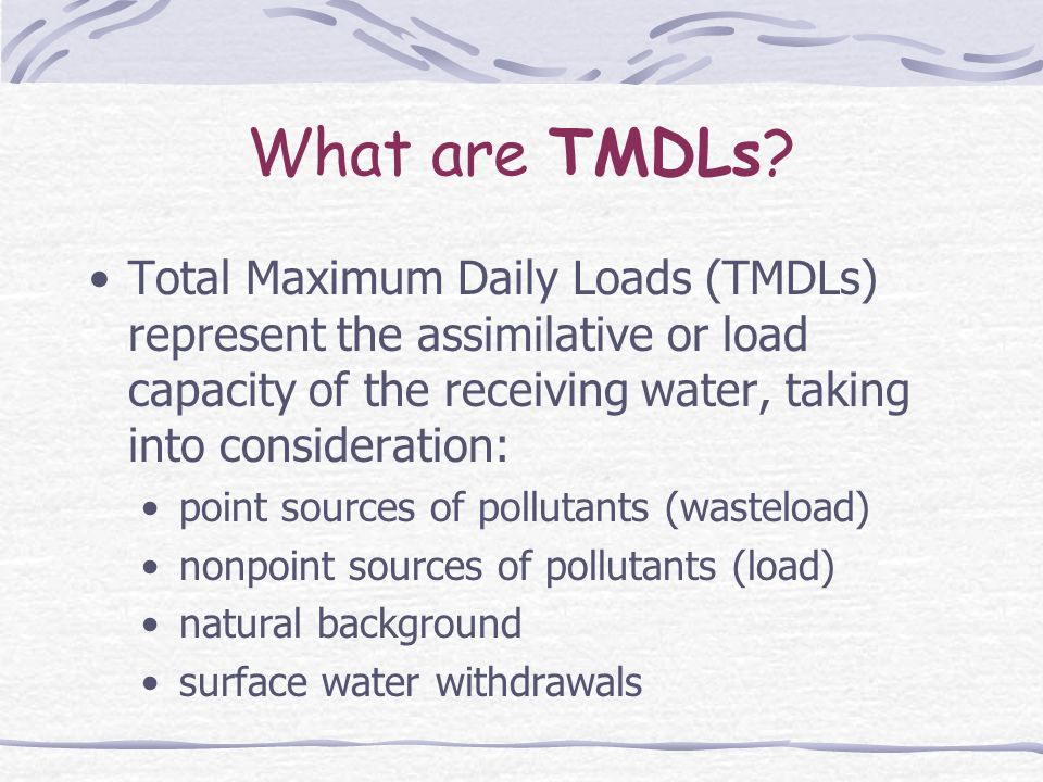 What are TMDLs.