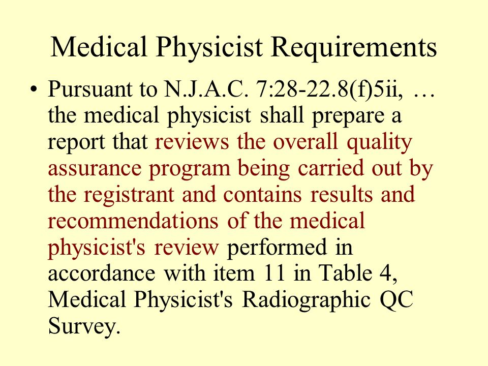 Medical Physicist Requirements Pursuant to N.J.A.C.