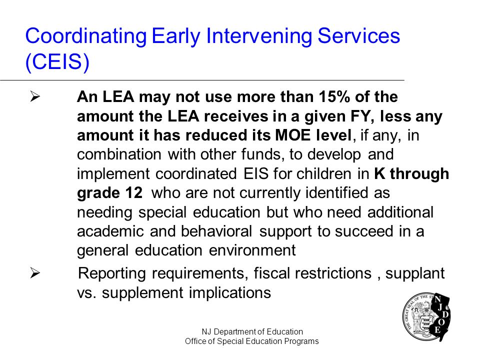 An LEA may not use more than 15% of the amount the LEA receives in a given FY, less any amount it has reduced its MOE level, if any, in combination wi