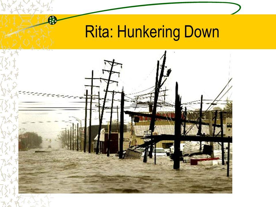 Rita: Hunkering Down