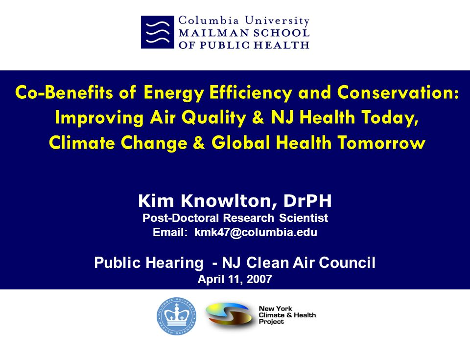 CORE E nvironmental H ealth S ciences Climate Change and Public Health Energy Demand