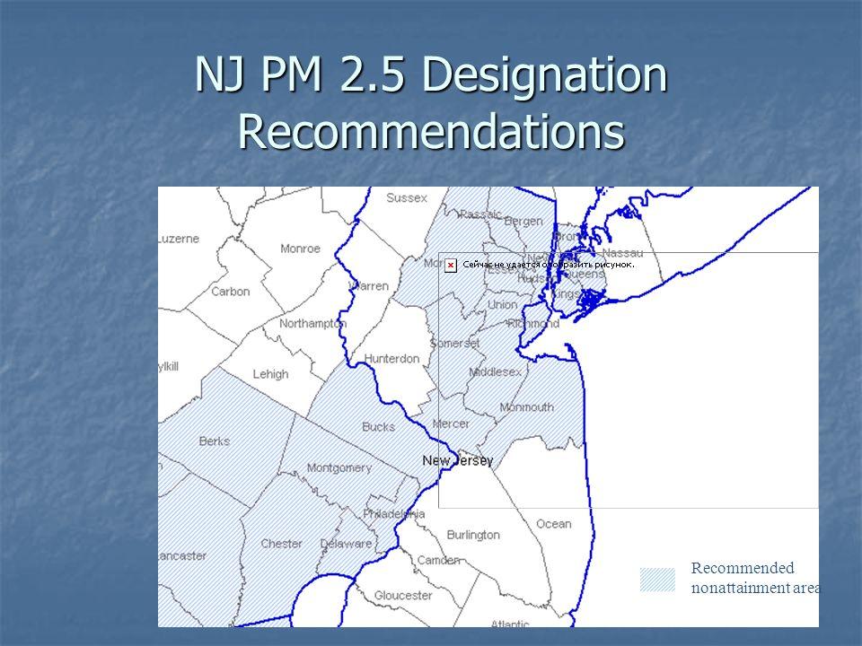 2 NJ PM 2.5 Designation Recommendations Recommended nonattainment area