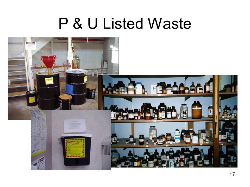 17 P & U Listed Waste