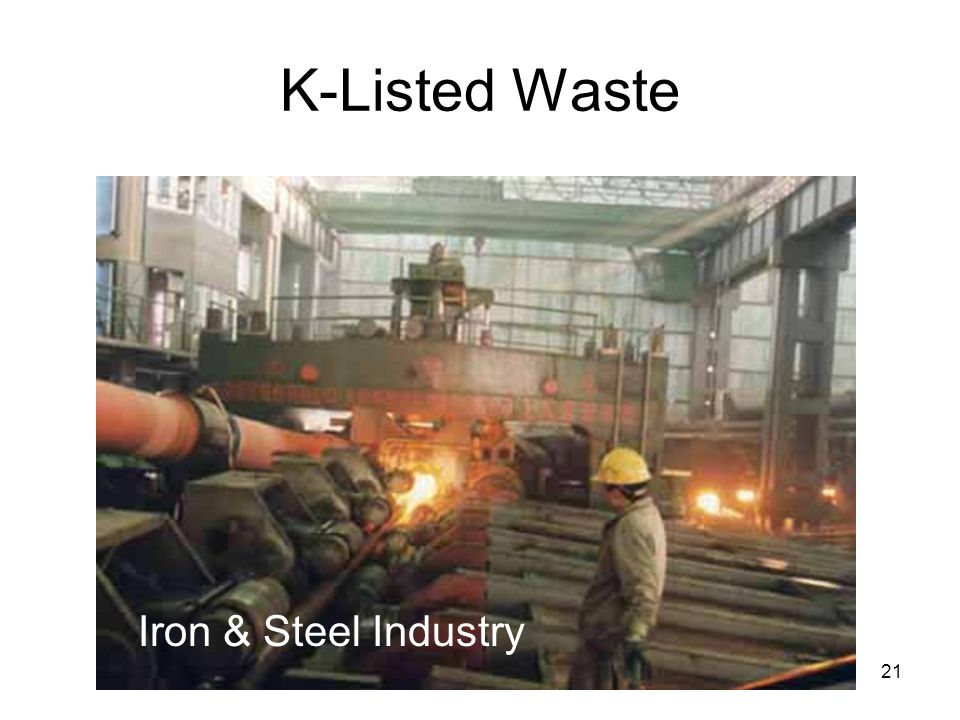 21 K-Listed Waste Iron & Steel Industry