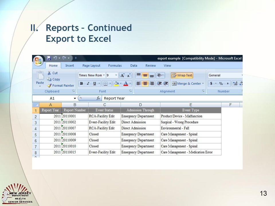 II.Reports – Continued Export to Excel 13
