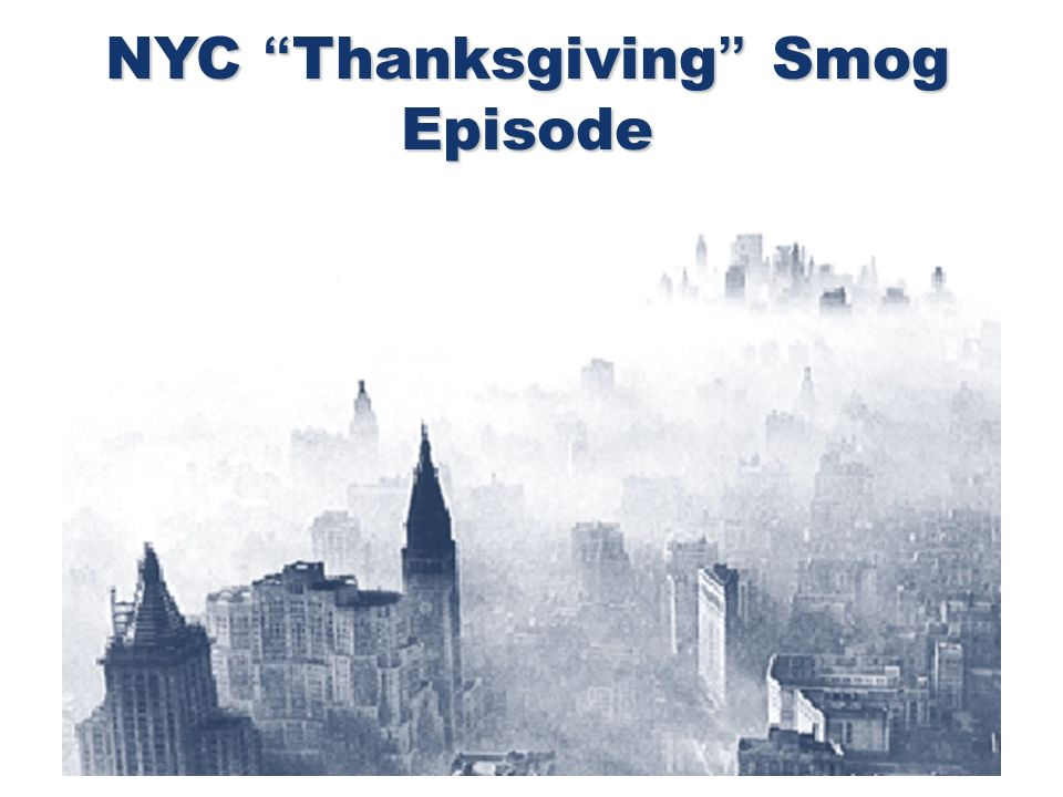 NYC Thanksgiving Smog Episode