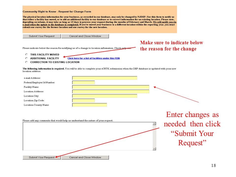 18 Enter changes as needed then click Submit Your Request Make sure to indicate below the reason for the change