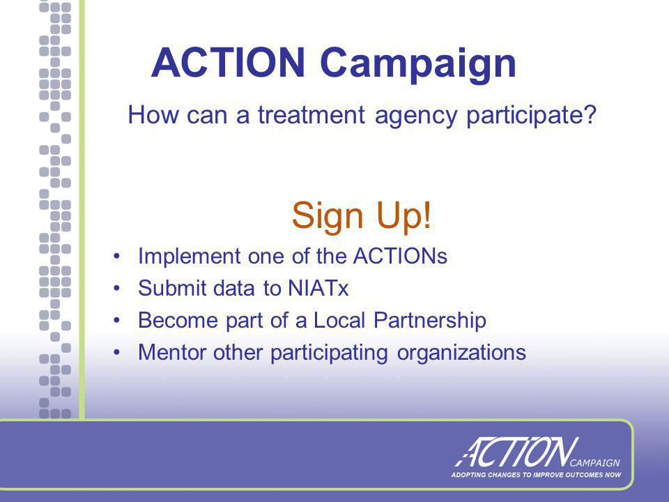 ACTION Campaign Why should an organization participate.